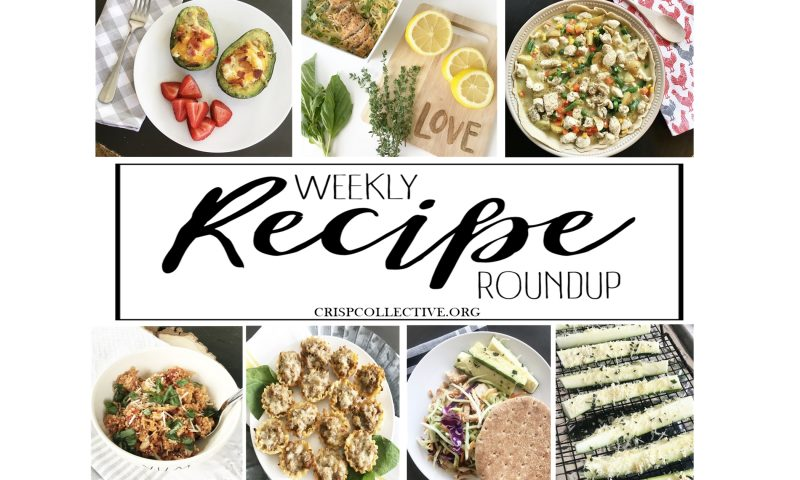 Weekly Recipe Roundup – Week 6