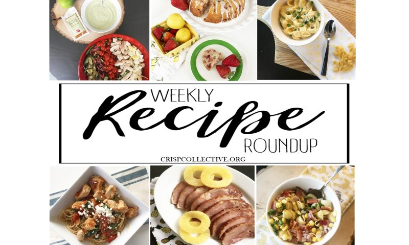 Weekly Recipe Roundup Week 7