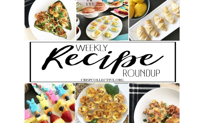 Weekly Recipe Roundup – Week 10