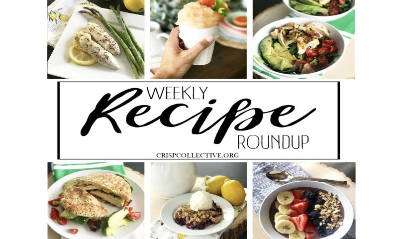 Weekly Recipe Roundup – Week 11