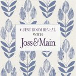Guest Bedroom Reveal with Joss and Main